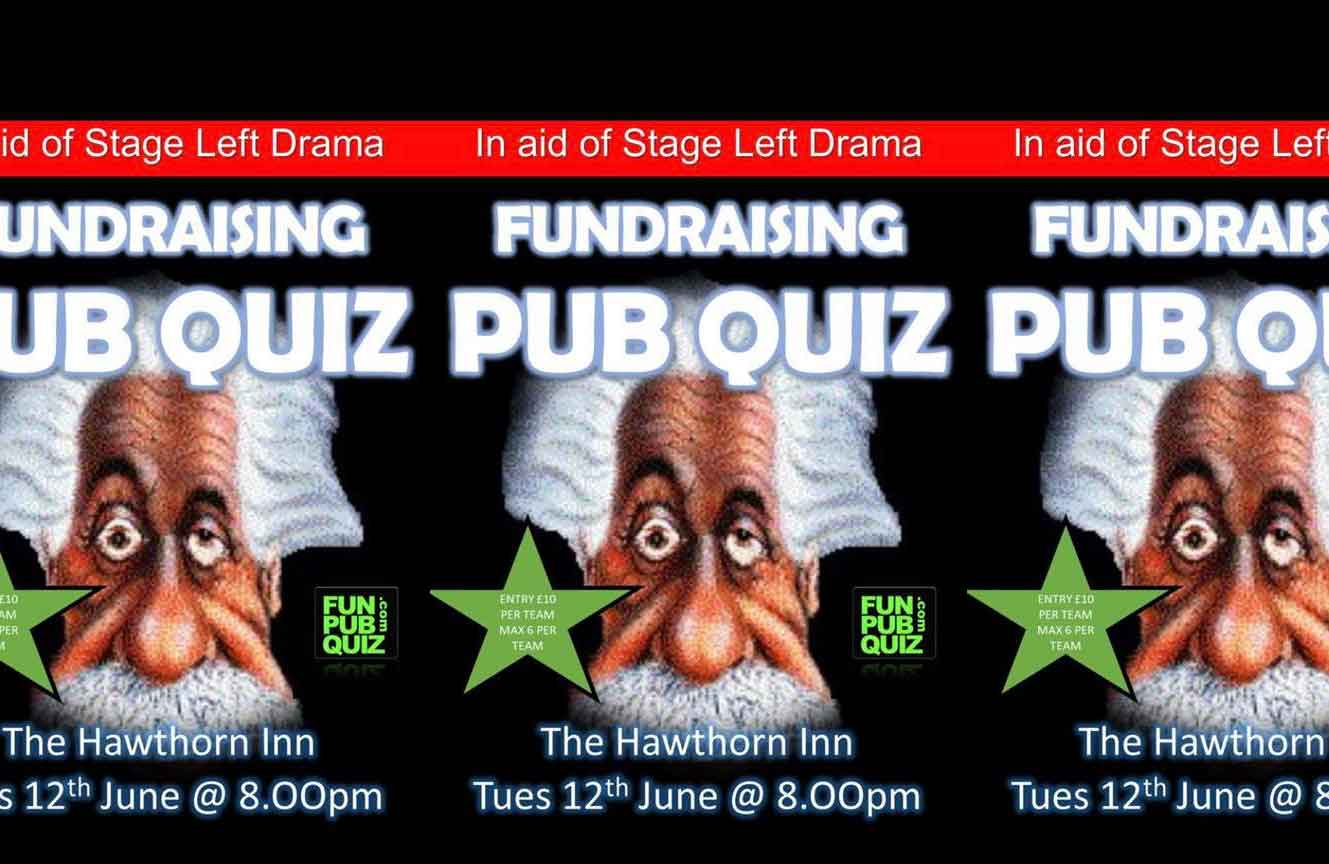 Event poster for fundraising quiz for local drama school 'Stage Left'